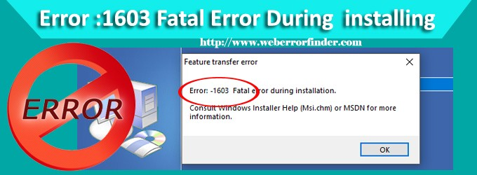 1603 error during Installation how to fix