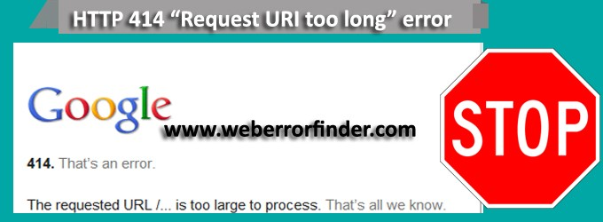 HTTP 414 Request-URI Too Long