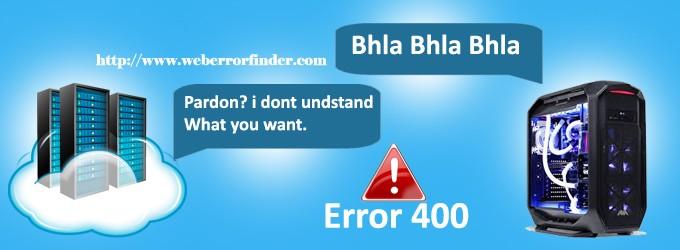400 Bad Request Error – Web Error Error