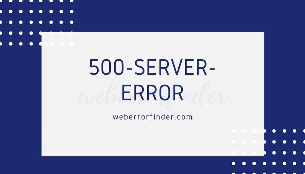 How to Fix 500 Server Error