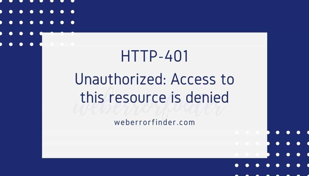 How to Fix Http 401 Unauthorized Error