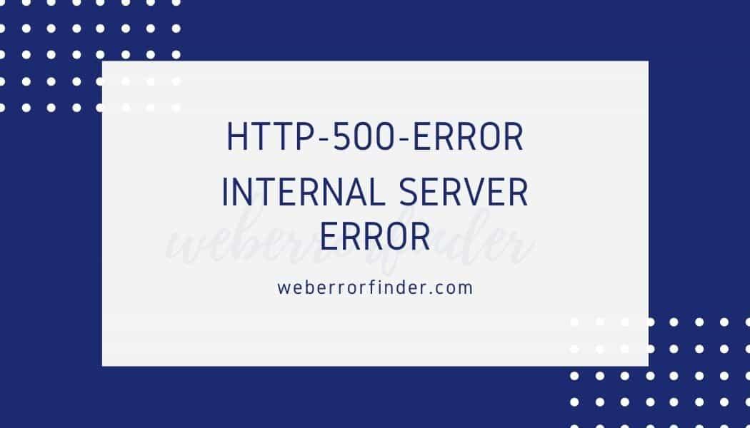 How do I Fix HTTP 500 Error